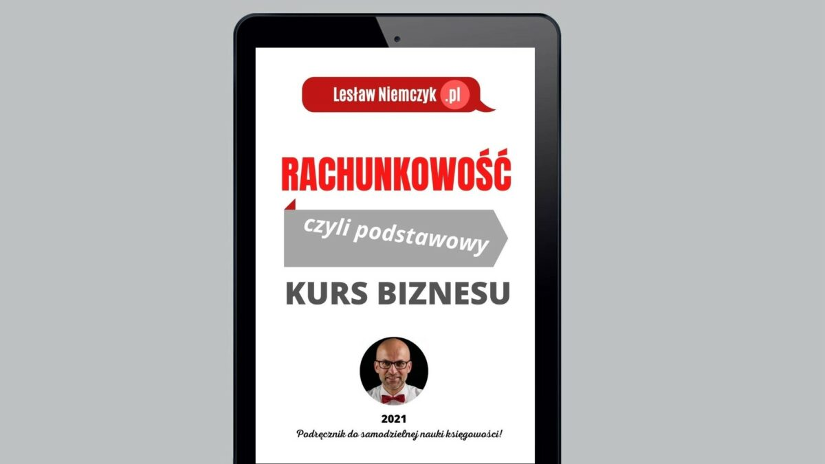 EBOOK (PDF): Rachunkowość, czyli podstawowy kurs biznesu (352 str. A4)