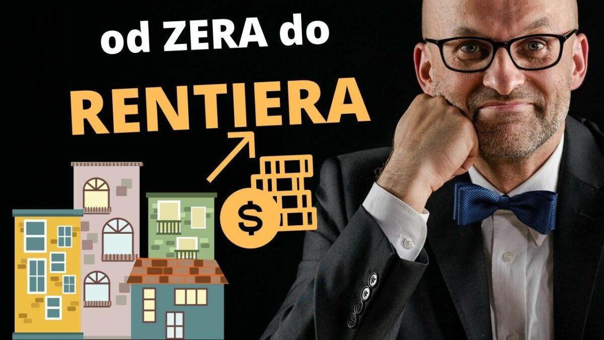 Inwestowanie w Nieruchomości i Zarządzanie nimi od Zera do Rentiera